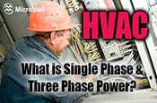 HVAC-Single-Phase-Power-Three-Phase-Power-At-MicroMetl-Small