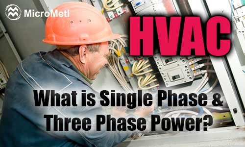 hvac single phase power three phase power at micrometl
