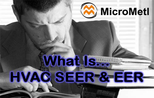 What Is HVAC SEER & EER?