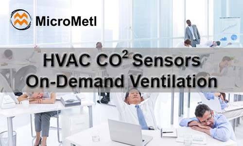 HVAC Sensors – CO2 And On-Demand Ventilation
