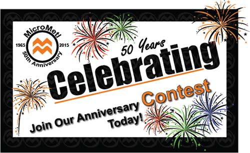 MicroMetl 50th Anniversary & Contest