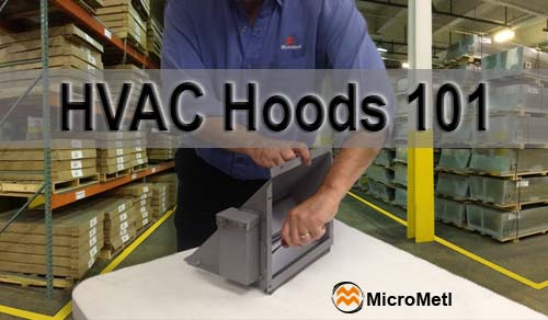 HVAC Hoods The 101 Basics At MicroMetl