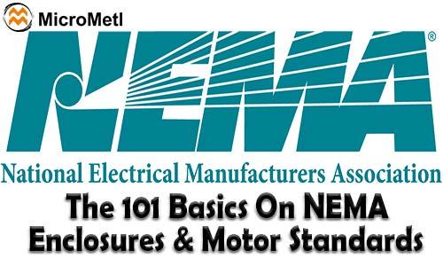 The 101 Basics On NEMA Standards For Enclosures & Motors