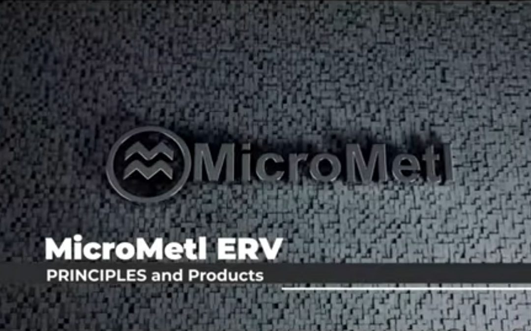 MicroMetl – ERV Principles And Products