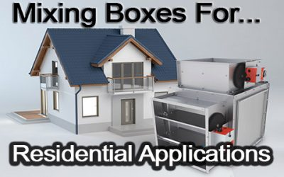 Mixing Boxes For Residential Applications