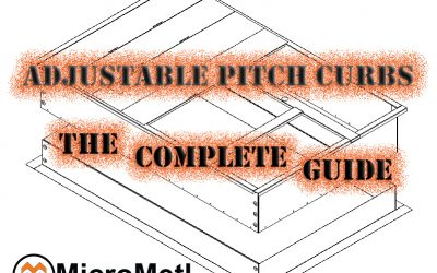 Adjustable Pitch Roof Curb – A Complete Guide!